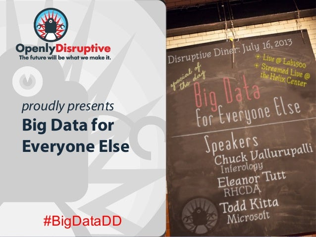 #BigDataDD proudly presents Big Data for Everyone Else