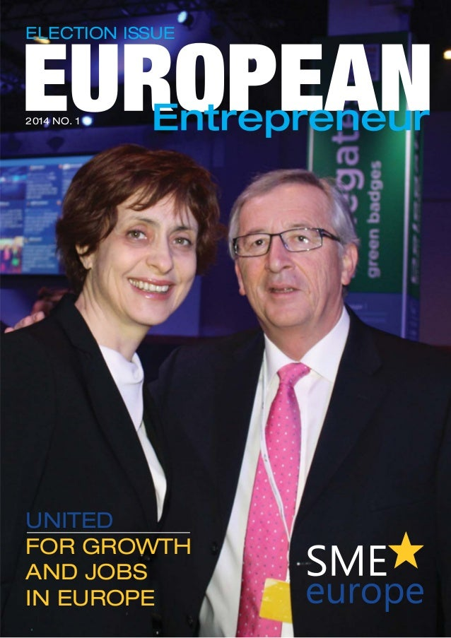 UNITED FOR GROWTH AND JOBS IN EUROPE 2014 NO. 1 ELECTION ISSUE