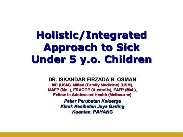 001 holistic approach sick under 5 y.o.