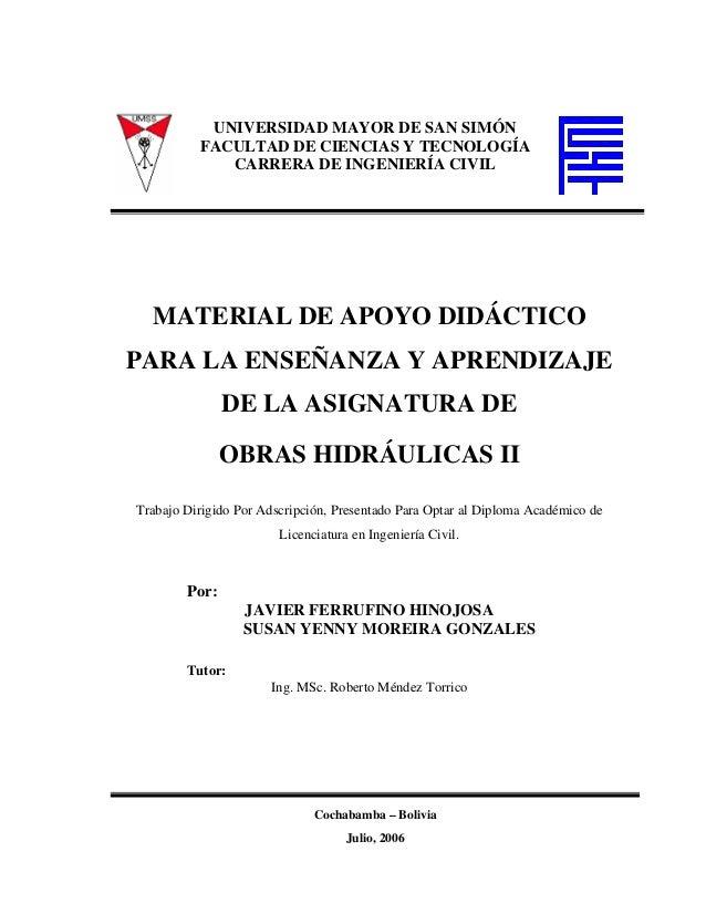 UNIVERSIDAD MAYOR DE SAN SIMÓN          FACULTAD DE CIENCIAS Y TECNOLOGÍA             CARRERA DE INGENIERÍA CIVIL  MATERIA...
