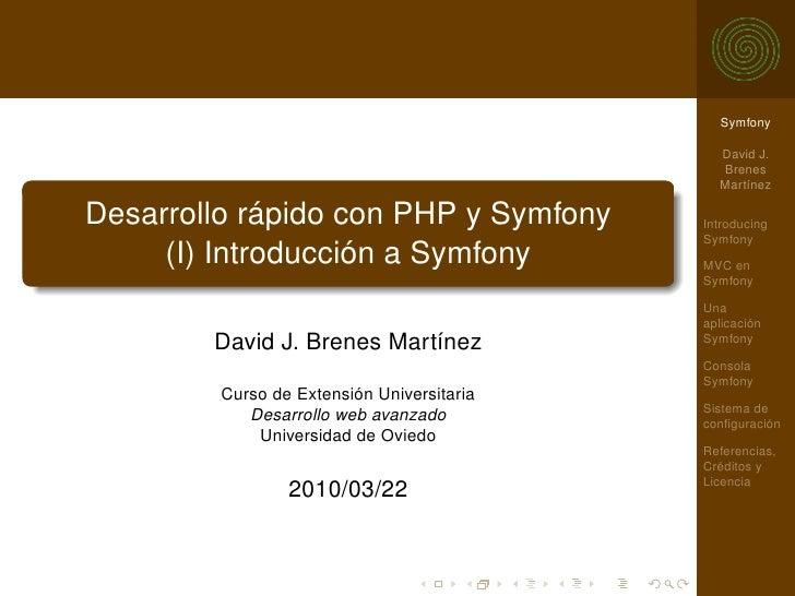 Symfony                                                David J.                                               Brenes      ...