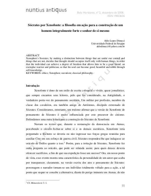 Belo Horizonte, nº 2, dezembro de 2008. ISSN 19833636 55 Sócrates por Xenofonte: a filosofia em ação para a construção de ...