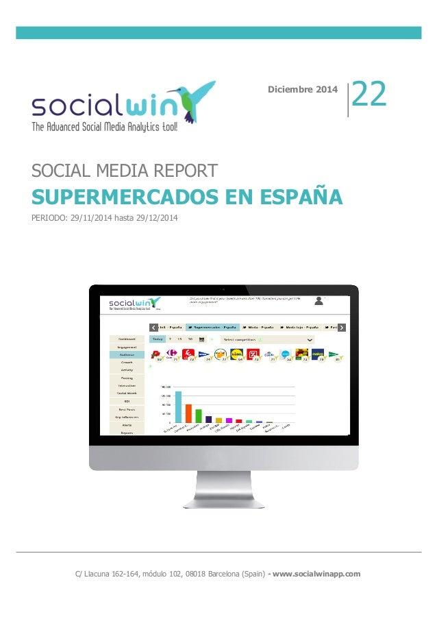 C/ Llacuna 162-164, módulo 102, 08018 Barcelona (Spain) - www.socialwinapp.com Diciemb...