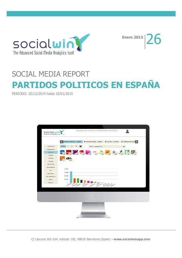 C/ Llacuna 162-164, módulo 102, 08018 Barcelona (Spain) - www.socialwinapp.com Enero 2015 ...