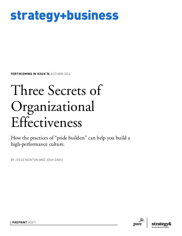 "strategy+business Preprint 00271 Three Secrets of Organizational Effectiveness How the practices of ""pride builders"" can h..."