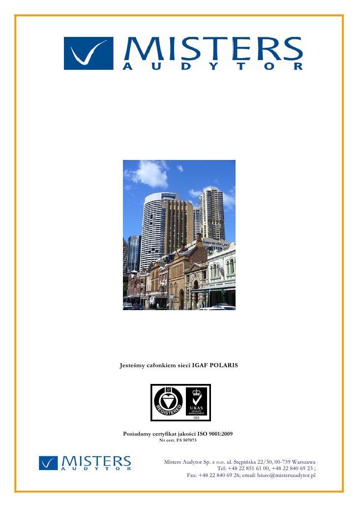 Jesteśmy członkiem sieci IGAF POLARISPosiadamy certyfikat jakości ISO 9001:2009             Nr cert. FS 507073            ...