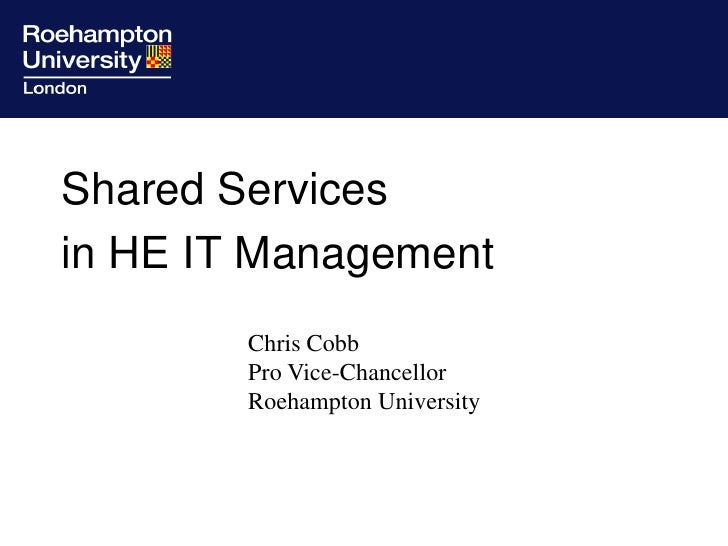 Shared Services  in HE IT Management