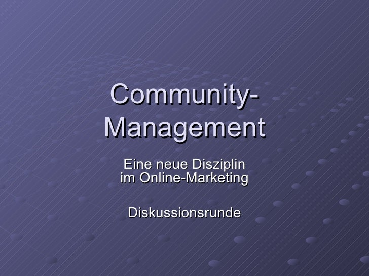 Community-Management Eine neue Disziplin im Online-Marketing Diskussionsrunde