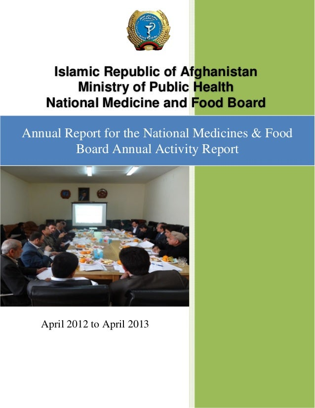 Islamic Republic of Afghanistan Ministry of Public Health National Medicine and Food Board Annual Report for the National ...