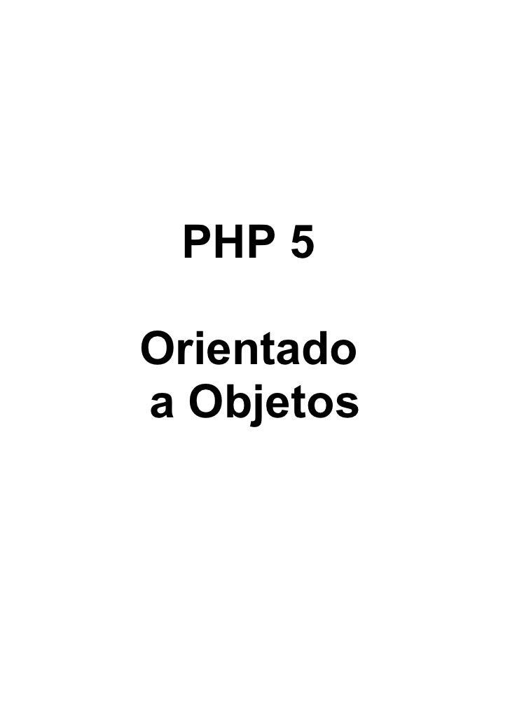 PHP 5Orientadoa Objetos