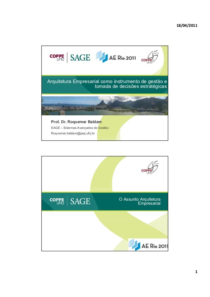 18/04/2011Arquitetura Empresarial como instrumento de gestão e                     tomada de decisões estratégicas Prof. D...