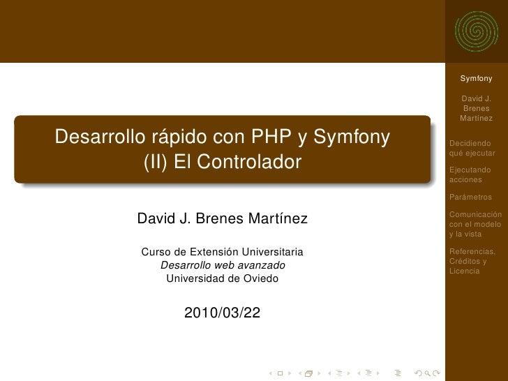Desarrollo rápido con PHP y Symfony (II): El controlador