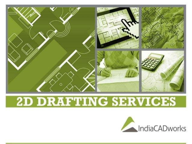 2D Drafting IndiaCADworks offers 2D Drafting Services to aide the design for a building. We offer 2D Drafting Services for...
