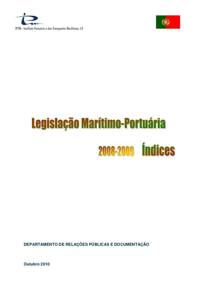 DEPARTAMENTO DE RELAÇÕES PÚBLICAS E DOCUMENTAÇÃO Outubro 2010