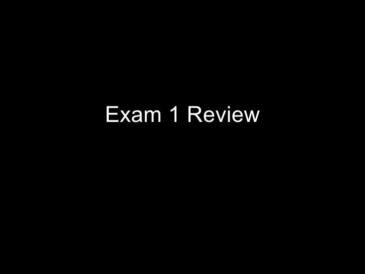 0030.fall2010.review exam 1