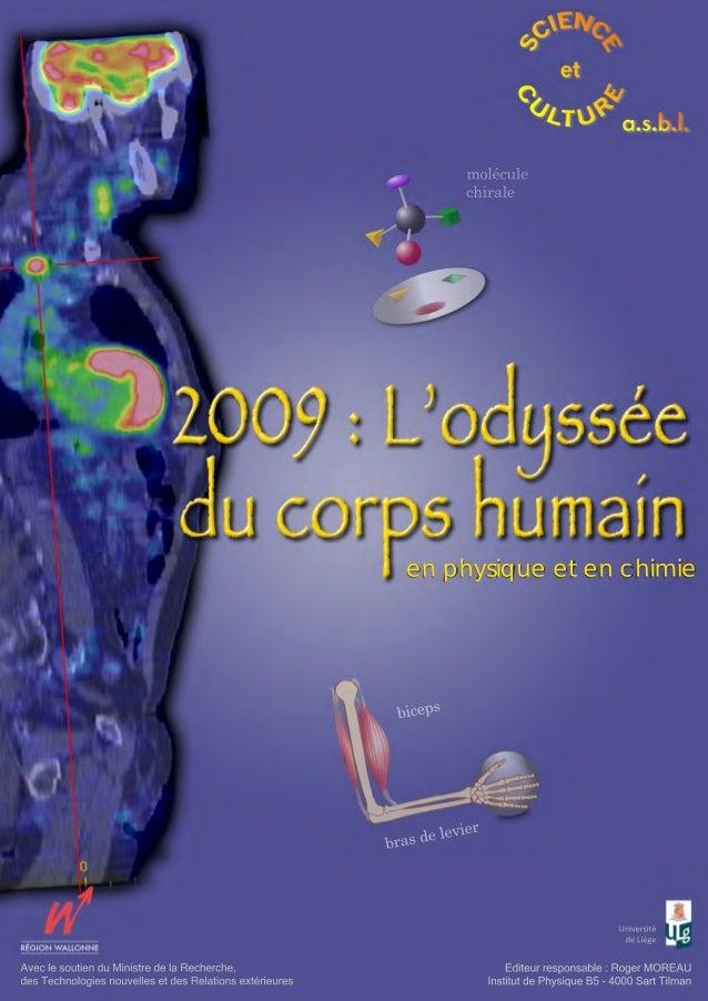 Université de Liège Editeur responsable : Roger MOREAU Institut de Physique B5 - 4000 Sart Tilman Avec le soutien du Minis...