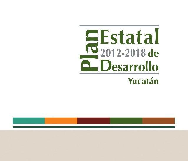 Plan Estatal de Desarrollo 2012-2018 Yucatán