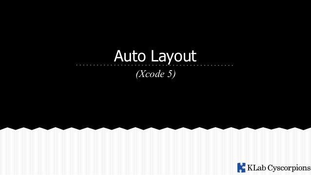 Auto Layout on Xcode 5