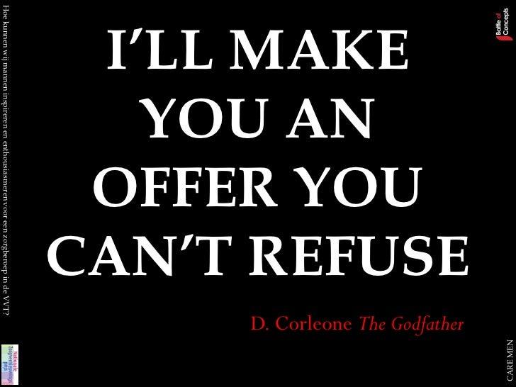 CARE MEN   CAN'T REFUSE                                                                                 D. Corleone The Go...