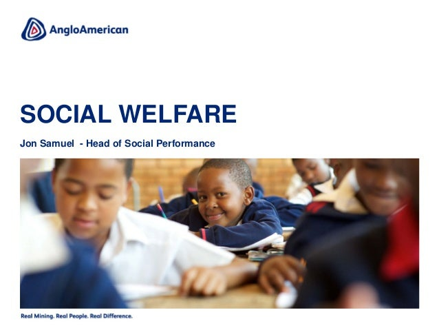 The importance of social welfare to Anglo American