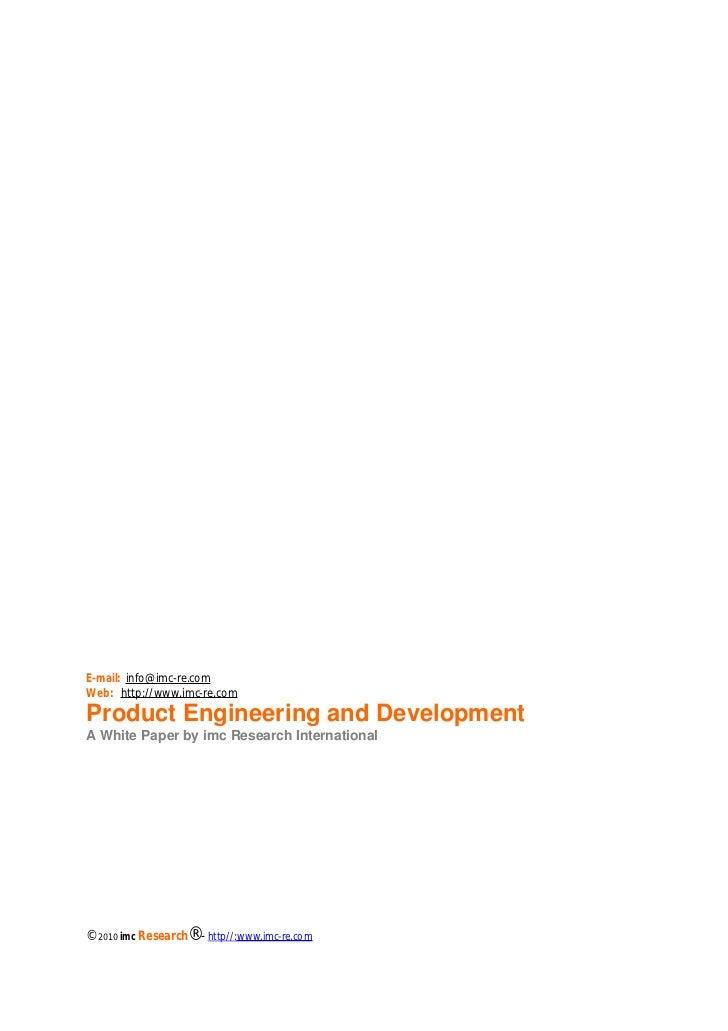 E-mail: info@imc-re.comWeb: http://www.imc-re.comProduct Engineering and DevelopmentA White Paper by imc Research Internat...