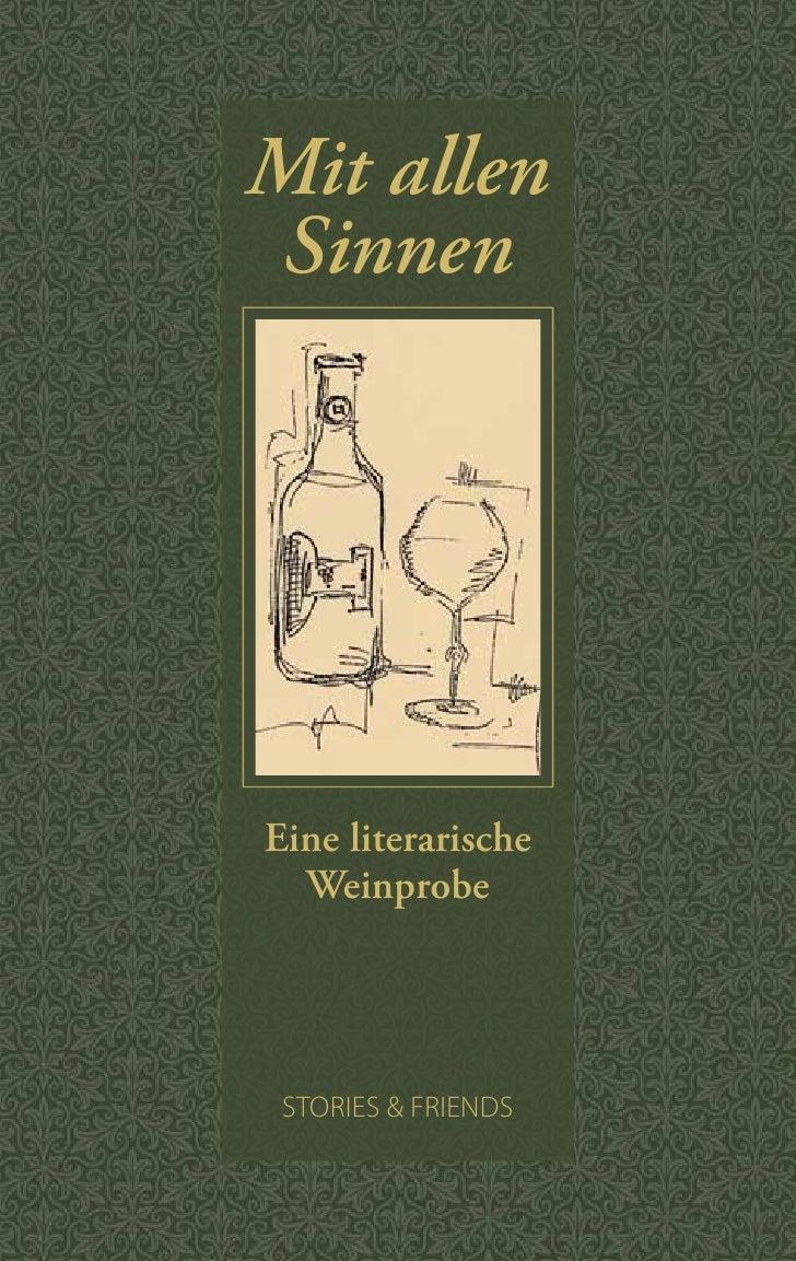 Mit allen  Sinnen     Eine literarische   Weinprobe      STORIES & FRIENDS
