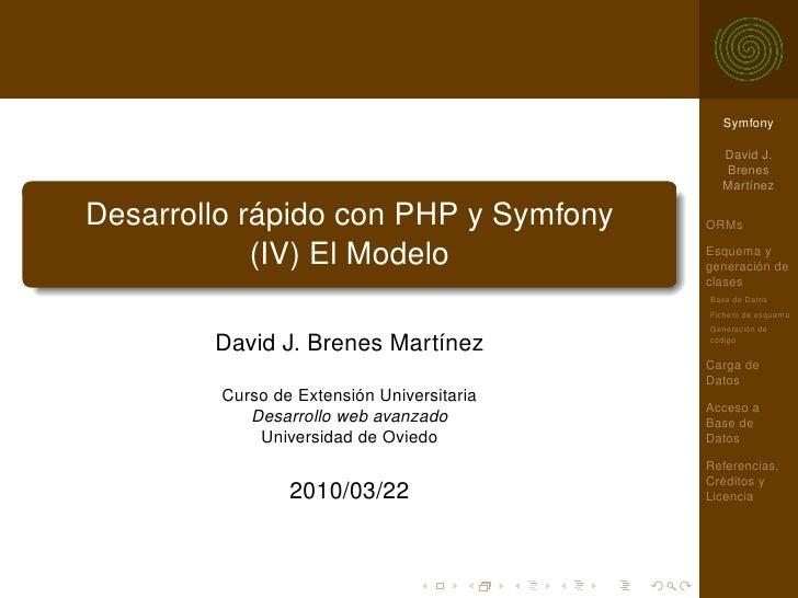 Desarrollo rápido con PHP y Symfony (IV): El Modelo