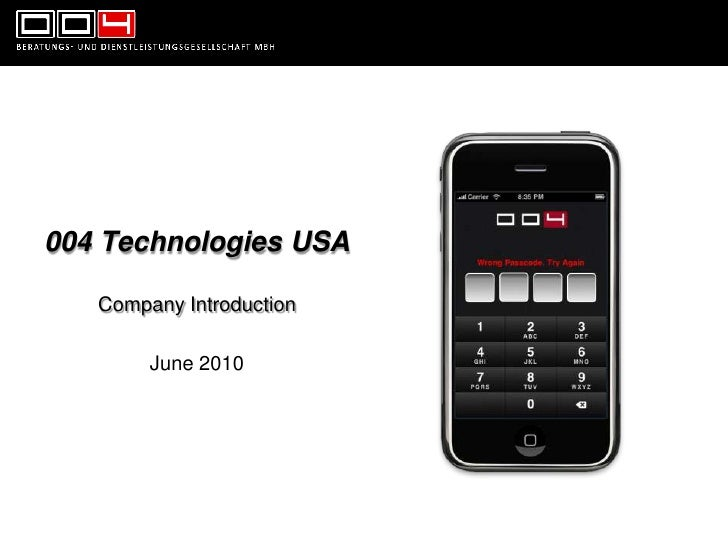 004 Technologies USA<br />Company Introduction<br />June 2010<br />