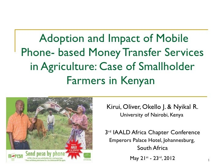 Adoption and Impact of MobilePhone- based Money Transfer Services  in Agriculture: Case of Smallholder          Farmers in...