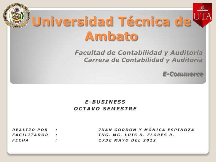 Universidad Técnica de            Ambato                  Facultad de Contabilidad y Auditoria                    Carrera ...