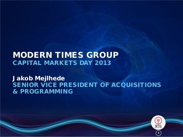11MODERN TIMES GROUPCAPITAL MARKETS DAY 2013Jakob MejlhedeSENIOR VICE PRESIDENT OF ACQUISITIONS& PROGRAMMING