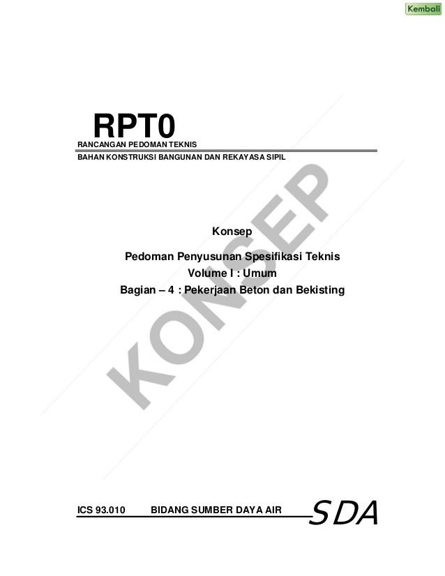 RANCANGAN PEDOMAN TEKNIS BAHAN KONSTRUKSI BANGUNAN DAN REKAYASA SIPIL Konsep Pedoman Penyusunan Spesifikasi Teknis Volume ...