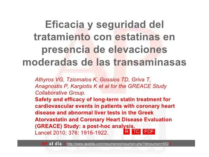 Eficacia y seguridad del tratamiento con estatinas en presencia de elevaciones moderadas de las transaminasas Athyros VG, ...