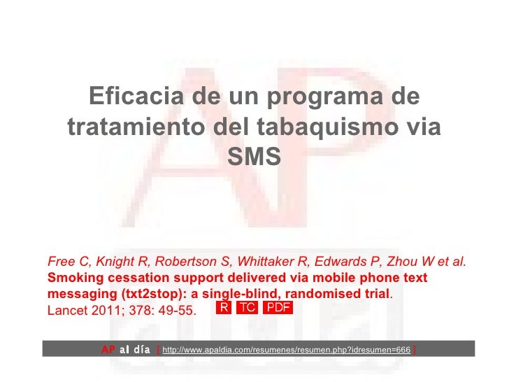 Eficacia de un programa de tratamiento del tabaquismo via SMS Free C, Knight R, Robertson S, Whittaker R, Edwards P, Zhou ...