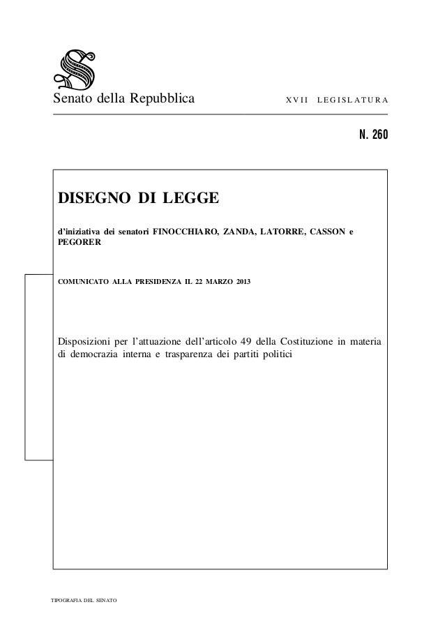 Senato della Repubblica X V I I L E G I S L A T U R AN. 260DISEGNO DI LEGGEd'iniziativa dei senatori FINOCCHIARO, ZANDA, L...
