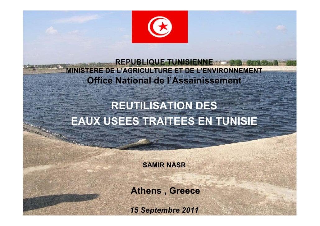 REPUBLIQUE TUNISIENNEMINISTERE DE L'AGRICULTURE ET DE L'ENVIRONNEMENT     Office National de l'Assainissement       REUTIL...