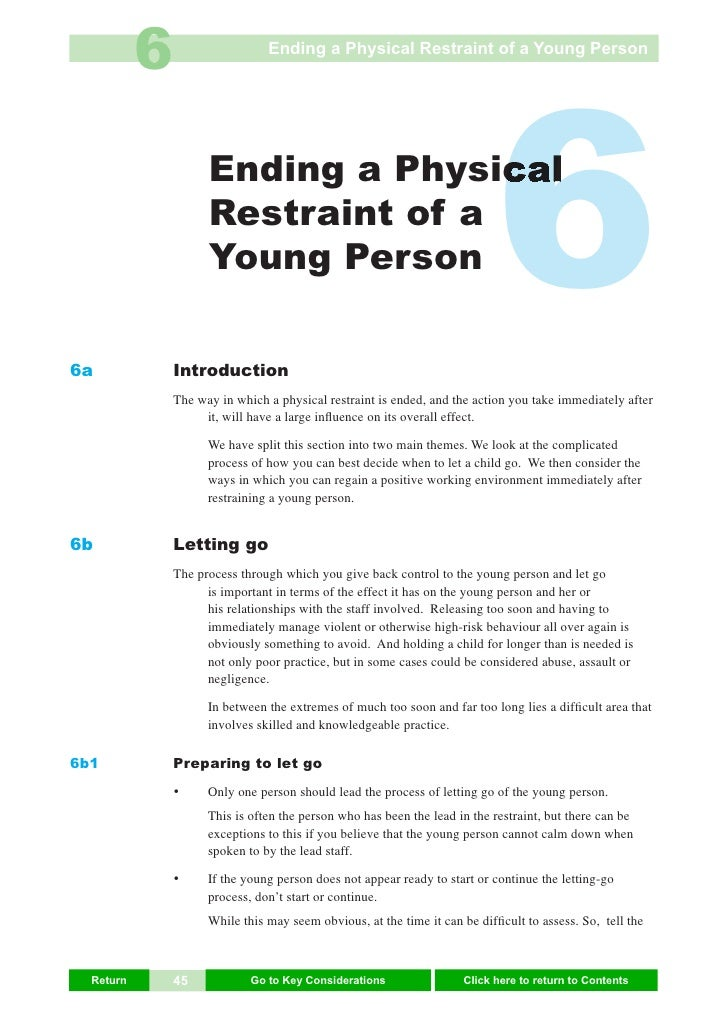 6                    Ending a Physical Restraint of a Young Person     6a                      Ending a Physical          ...