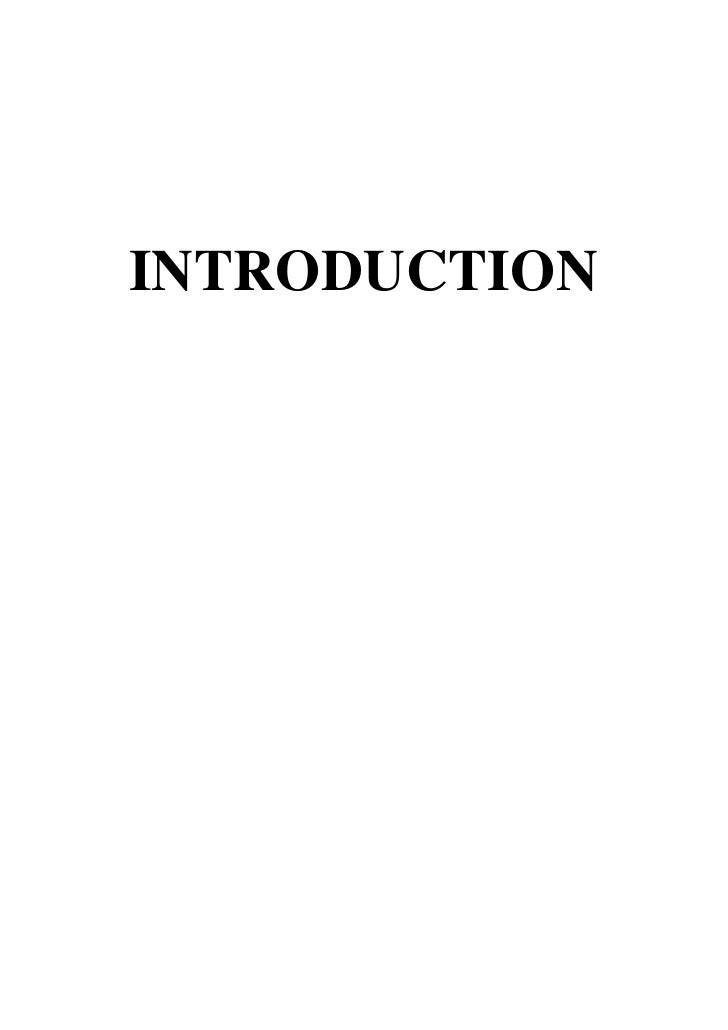 INTRODUCTION<br />Chapter-I<br />INTRODUCTION<br />Introduction- Objective of the study- Scope<br />of the study- Limitati...