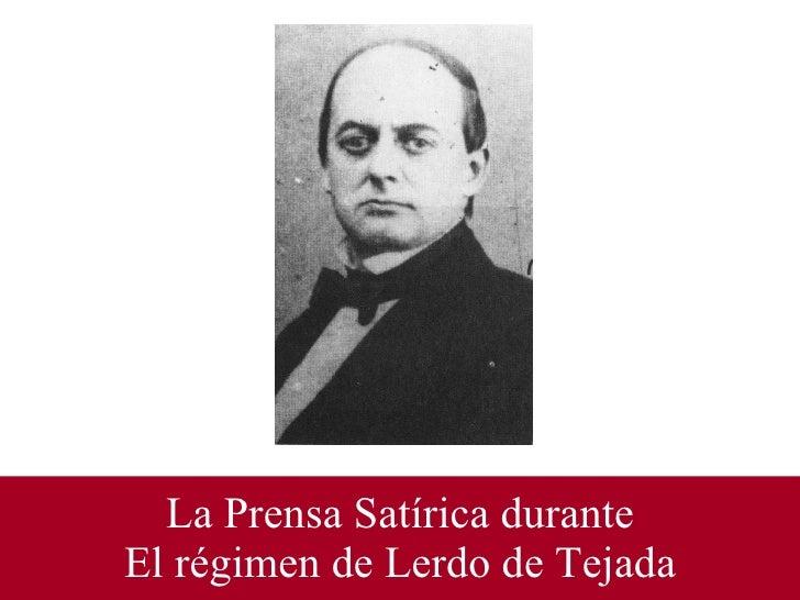 La Prensa Satírica durante El régimen de Lerdo de Tejada