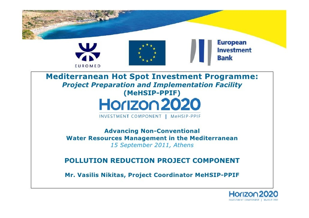 Mediterranean Hot Spot Investment Programme:   Project Preparation and Implementation Facility                   (MeHSIP-P...