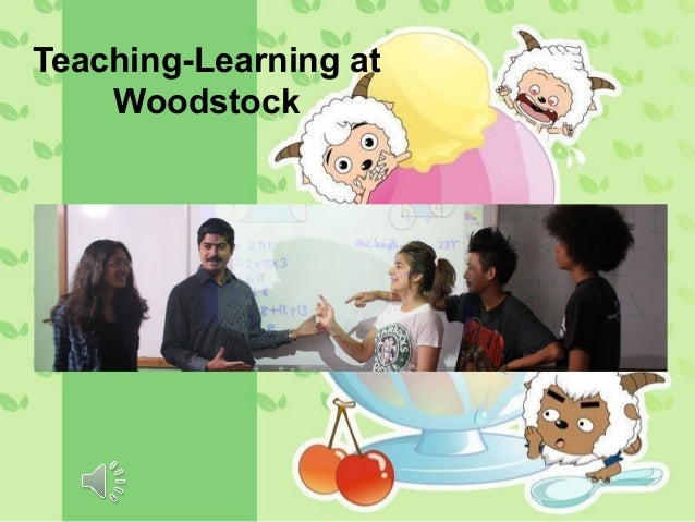 Teaching-Learning atWoodstock
