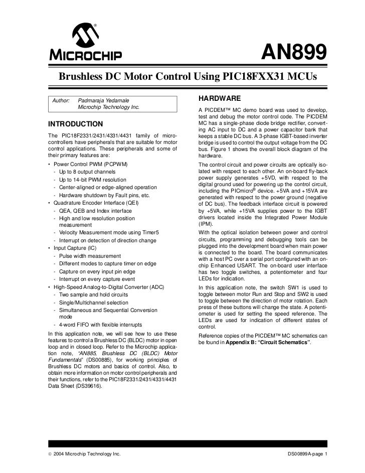AN899    Brushless DC Motor Control Using PIC18FXX31 MCUs Author:    Padmaraja Yedamale                             HARDWA...