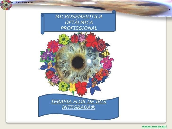 Dr. Clodoaldo Pacheco                                                                       .                         MICR...