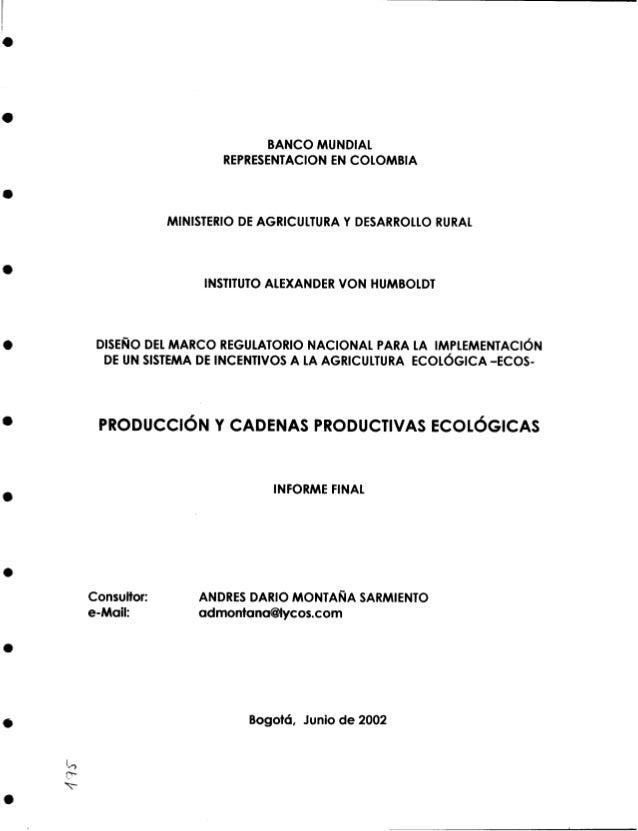 BANCO MUNDIAL REPRESENTACION EN COLOMBIA  MINISTERIO D AGRICULTURA Y DESARROLLO RURAL E  INSTITUTO ALEXANDER VON HUMBOLDT ...