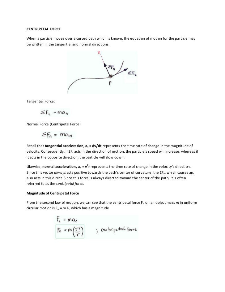 CENTRIPETAL FORCEWhen a particle moves over a curved path which is known, the equation of motion for the particle maybe wr...