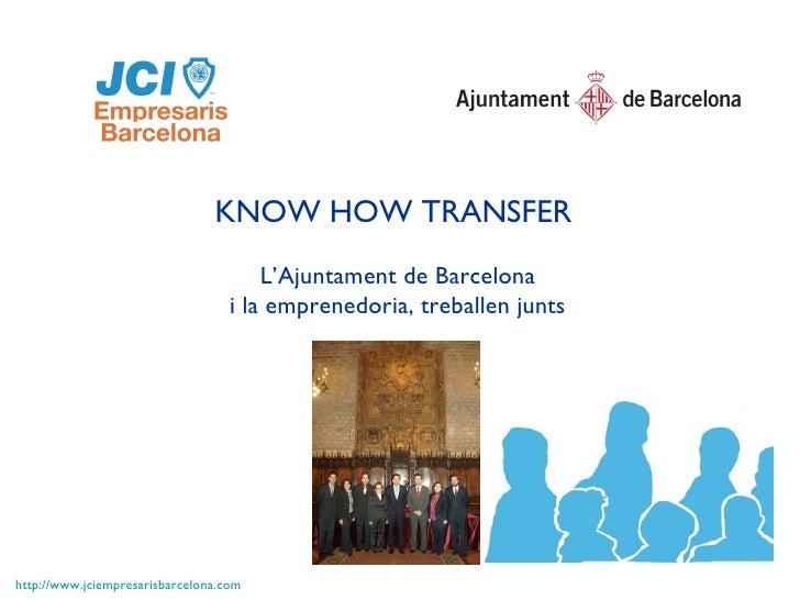 JCI KNOW HOW TRANSFER - AYUNTAMIENTO DE BARCELONA