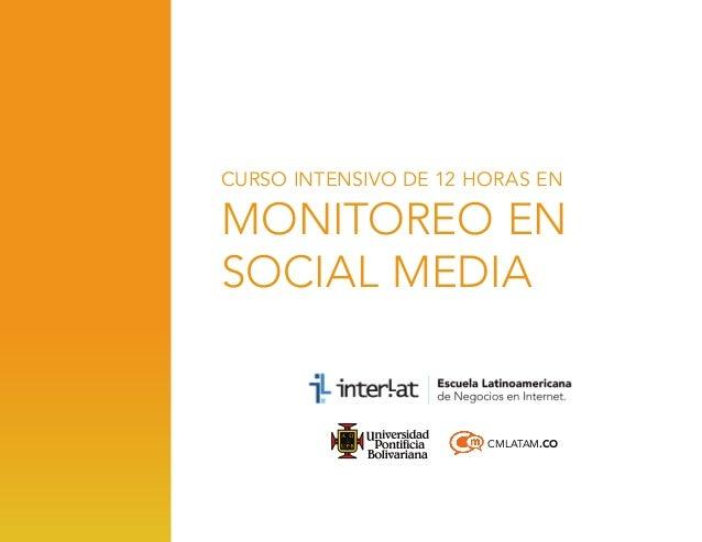 CURSO INTENSIVO DE 12 HORAS EN  monitoreo en social media  CMLATAM.CO