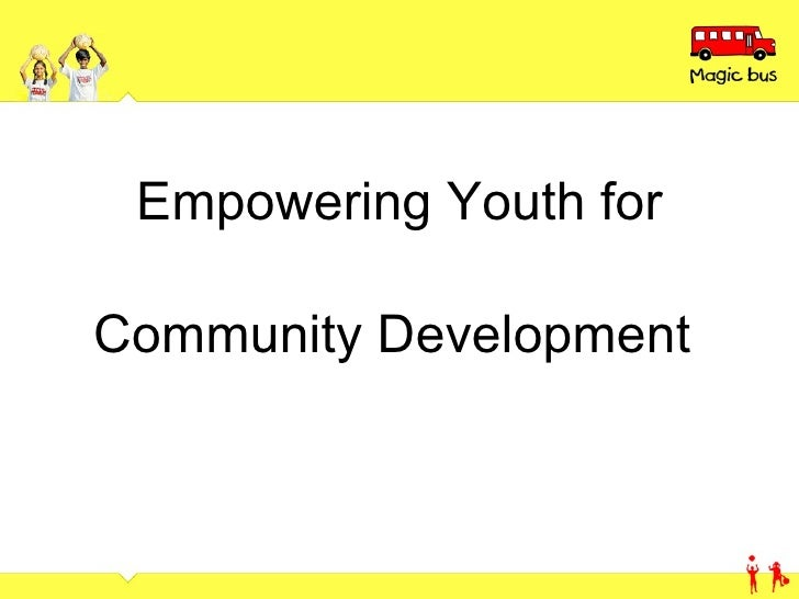 Empowering Youth for Community Development