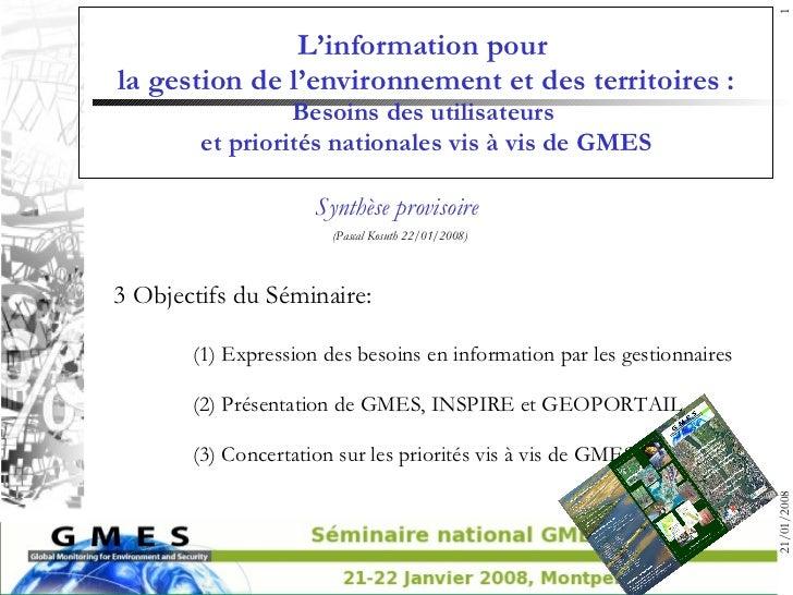 L'information pour  la gestion de l'environnement et des territoires : Besoins des utilisateurs  et priorités nationales v...