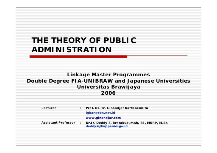 THE THEORY OF PUBLIC ADMINISTRATION